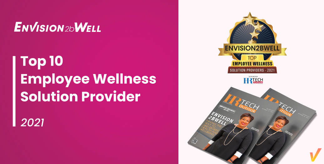 Envision2bWell Named a Top 10 Employee Wellness Solution Provider