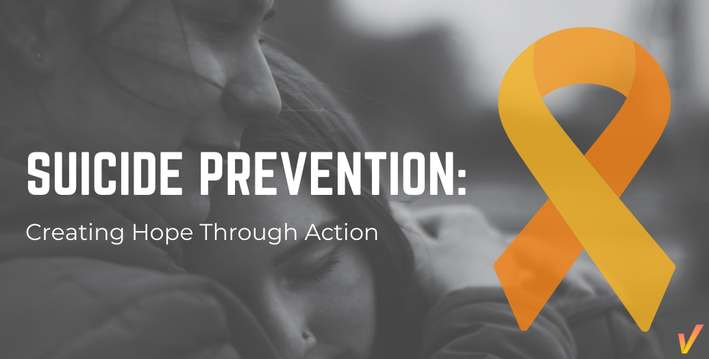 Suicide Prevention: Creating Hope Through Action