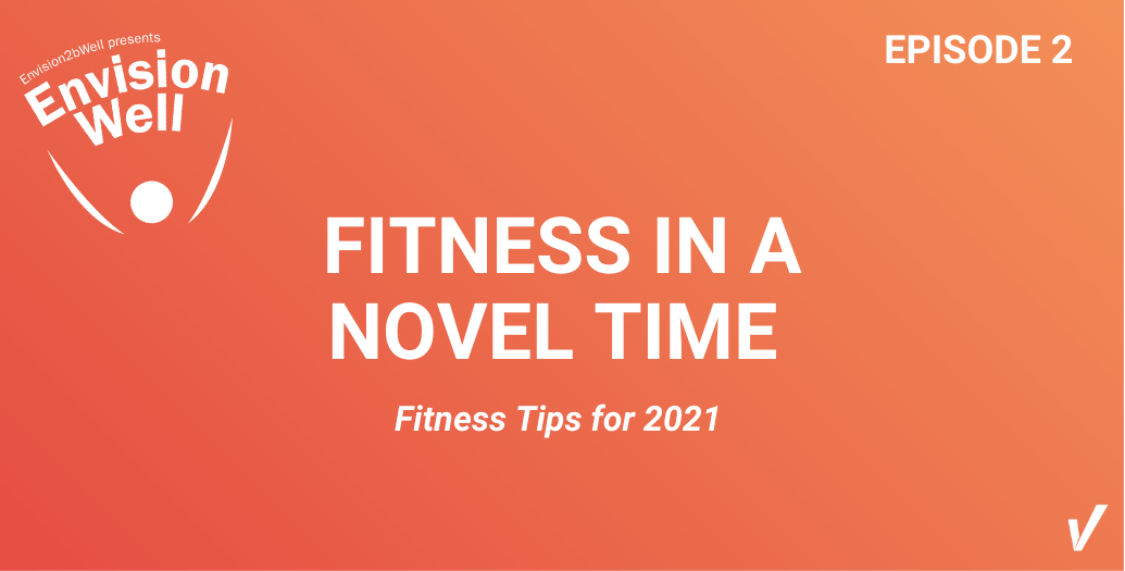 Episode 2 - Fitness in a Novel Time